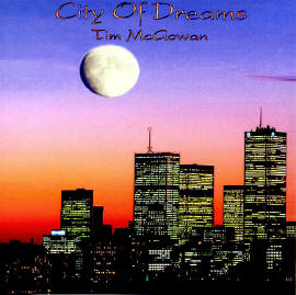 City Of Dreams Written & Performed By Tim McGowan